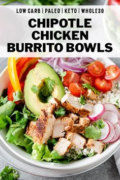 Fresh and nourishing Chipotle Chicken Burrito Bowls work well for meal prep or a healthy dinner recipe. Packed full of veggies and seasoned chicken, these bowls are Whole30, keto, low carb, gluten free, and paleo! Lunch Recipes, Paleo Recipes, Healthy Dinner Recipes, Real Food Recipes, Paleo Meals, Avocado Recipes, Best Chicken Recipes, Chicken Salad Recipes, Low Carb Side Dishes