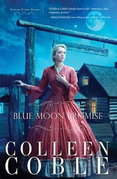 Blue Moon Promise by Colleen Coble. Blue Moon Promise is a story of hope, romance, and suspense . . . immersing the reader in a rich historical tale set under Texas stars.