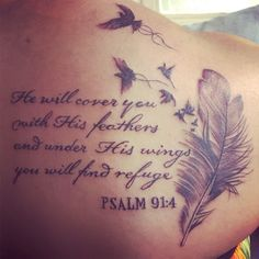 Feather tattoo with words #psalm #meaningful #tattoos #women #strength #freedom #god #bible #right #upper #back