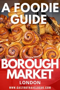 A foodie guide to Borough Market, London European Travel Tips, Europe Travel Guide, Travel Destinations, Borough Market London, Best Travel Guides, Best Street Food, Travel Ideas, Travel Inspiration, Restaurant Guide