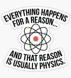 Always Physics Sticker
