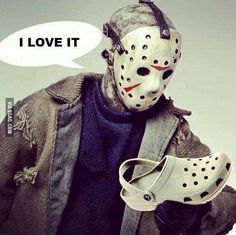 """""""Matching shoes"""". Crocs. Friday the 13th humor."""
