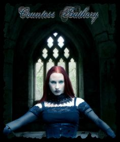+Countess Bathory + by Sean & Ashlie Nelson @ silentfuneral.deviantart.com & devildoll.deviantart.com