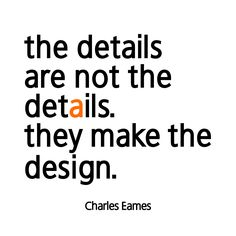 """""""The details are not the details. They make the design. Interior Design Quotes, Interior Design Dubai, Interior Inspiration, Interior Decorating, Charles Eames, Quote Of The Day, Random Thoughts, Decor, Interior Design"""