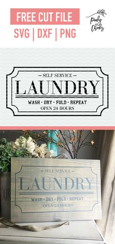 Laundry sign cut file for Cricut and Silhouette. Free cut file to be used for si… Laundry sign cut file for Cricut and Silhouette. Free cut file to be used for sign making. SVG, DXF and PNG. Laundry Room Signs, Sign Stencils, Sign Display, Cricut Tutorials, Cricut Ideas, Vinyl Signs, Diy Home, Vinyl Projects, Cutting Files