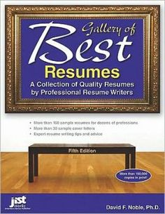 Check out this book for help with resumes