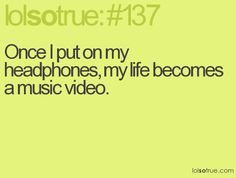 I wish real life situations had background music. <-- Yes. I would sing even more than I do as it is :D