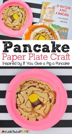 Pancake Paper Plate Craft Inspired by If You Give a Pig a Pancake: This pancake craft is going to make you hungry because its topped with a pat of butter and dripping in pretend syrup. Paper Plate Crafts, Paper Plates, Toddler Crafts, Crafts For Kids, Craft Kids, Pancake Day Crafts For Toddlers, Toddler Art, Children Crafts, Kids Toys
