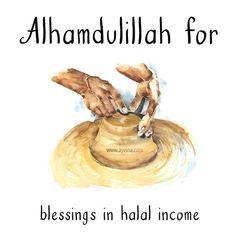 130. Alhamdulillah for blessings in halal income. #AlhamdulillahForSeries