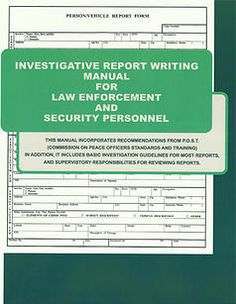 report writing for law enforcement training Policetrainingnet is a comprehensive calendar of law enforcement training classes and events add your class add your class effective report writing.