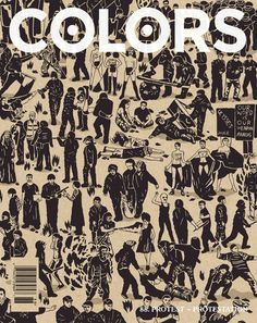 Colors (Italy) The new Colours is always a pleasure. Their 'protest' cover Colors magazine: 'a magazine about the rest of the world.' Editor-in-chief: Patrick Waterhouse Art Director: Ramon. Cool Magazine, Print Magazine, Magazine Wall, Magazine Layouts, Magazine Cover Design, Magazine Covers, Graphic Design Typography, Survival Guide, Editorial Design
