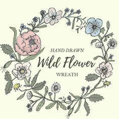 Hand Drawn Wild Flower Wreath Clipart Flowers Plants Botanical Rustic
