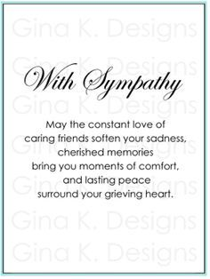 Use these greeting card messages to help you find the perfect thing with sympathy duo m4hsunfo