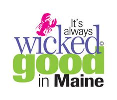 Wicked good in Maine
