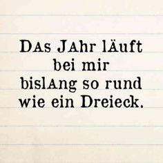 Dreieck                                                                                                                                                                                 Mehr True Quotes, Words Quotes, Best Quotes, Funny Quotes, Sayings, Funny Thank You, German Quotes, Keep Calm Quotes, Empowering Quotes