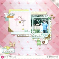 The Perfect Day *Pink Paislee* -Pink Paislee dt using the fabulous new Citrus Bliss collection.