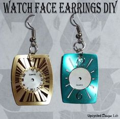 Upcycled Watch Faces Earring Tutorial