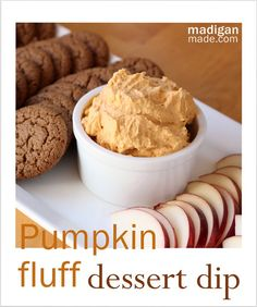 Pumpkin Fluff Dessert Dip ~ 8 oz. Container Frozen Whipped Topping, 1/2 of a Can (15 oz.) of Pureed Pumpkin, 1 tsp. Pump­kin Pie Spice, 1 Small Pack­age (3 oz.) of Instant Vanilla Pudding, Gin­ger­snap Cook­ies (or gra­ham crackers), Apples, Sliced