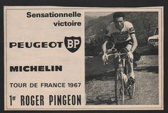 PUBLICITÉ DE PRESSE - PEUGEOT - CYCLISME - TOUR DE FRANCE - ROGER PINGEON - 1967 in Collectables, Breweriana, Other Breweriana | eBay