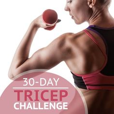 Tone up those triceps with our 30 Day Tricep Challenge! #triceps #workout #fitnesschallenge