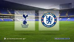 Tottenham Hotspur v Chelsea: Match Preview - Premier League Preview