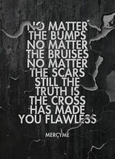 The Cross Has Made You #Flawless