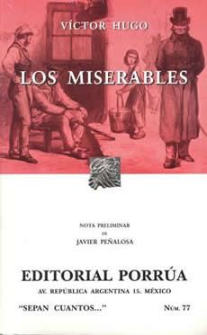 Los Miserables. Novela.