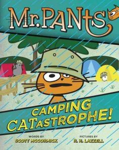 Feline siblings Mr. Pants and Foot Foot want to join the Rugged Rangers, but first they have to prove they can survive an overnight camping trip with their uncle and cousins.