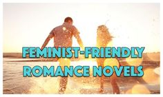 Feminist-Friendly Romance Novels