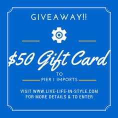 SPONSORED: Celebrate the new Woodlands' Pier 1 Imports with Giftcard Giveaway!! - Live Life in Style - Houston Fashion Blogger
