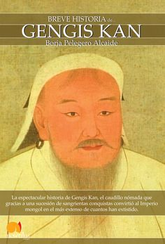 Portada Breve historia de Gengis Kan. VER PELICULA https://www.youtube.com/watch?v=MV6-GQpxE_Q