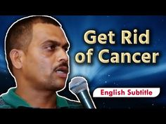 Get Rid of Cancer