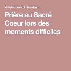Prière au Sacré Coeur lors des moments difficiles