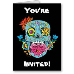 You're Invited Flowers Mexican Tattoo Sugar Skull Greeting Card