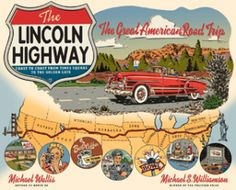 The first cross country road, the Lincoln Highway opened on October 31st 1913.