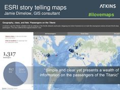 "ESRI story telling maps: ""Simple and clear yet presents a wealth of information on the passengers of the Titanic"" #ilovemaps"