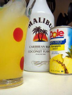 My all time favorite drink....Malibu & Pineapple!