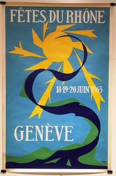 GENÈVE FÊTES DU RHÔNE 1965 par BOVY Rhone, Vintage Posters, Switzerland, Ebay, Posters, Poster Vintage
