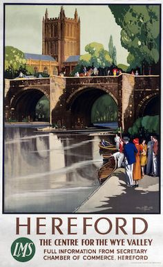 Hereford Cathedral & Old Wye Bridge. LMS Vintage Railway Travel Poster by Claude Buckle Posters Uk, Train Posters, Beach Posters, Railway Posters, Illustrations And Posters, Travel English, British Travel, England Travel Poster, Hereford Cathedral