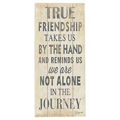 I pinned this True Friendship Wall Art from the ArteHouse event at Joss and Main! Add a touch of inspiration to your bedroom, den, or sunroom with the lovely True Friendship Wall Art. Printed on rustic paneled birch wood, this charming accent showcases elegant gray lettering against a warmly weathered cream background.