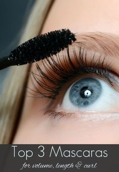 Top 3 Mascaras for Volume, Length + Curl