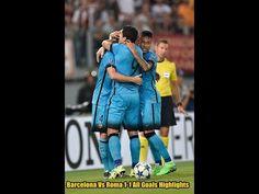 Barcelona Vs Roma 1-1 All Goals Highlights 17/09/2015
