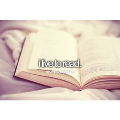 I do live to read. It makes me think I've actually traveled to that world and have been a person in it I Love Books, Books To Read, Thing 1, Just Girly Things, Reasons To Smile, Describe Me, Get To Know Me, My Escape, I Can Relate