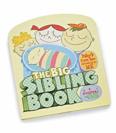 """wonder if it is too late for this? older sibling gets to fill out questions about being the """"big"""" sister or brother in order to tell their story : )"""