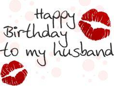 happy birthday hubby | Happy Birthday: Husband/Wife birthday - Birthdays: Greetings Velida ...