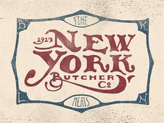 New York Butcher Co Sign. Two Left Lettering Co. -- Pretty hand lettering always steals my heart (and sometimes empties my wallet!).