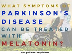 The therapeutic role of melatonin in the treatment of Parkinson's disease Parkinsons Exercises, Parkinson's Dementia, Back Pain Exercises, Parkinson's Disease, Alternative Therapies, Nerve Pain, Medical Advice, Autoimmune, Health