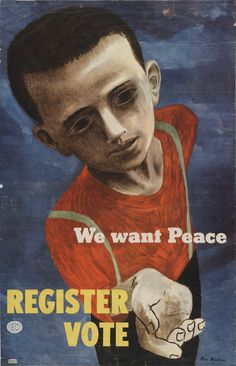 By Ben Shahn, 1946, We Want Peace, Register, Vote, Lithograph.