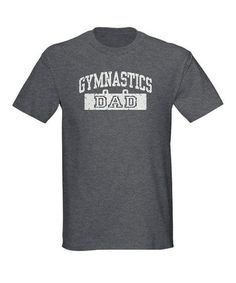 Charcoal 'Gymnastics Dad' Tee - Men #zulily #zulilyfinds