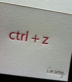 Ctrl Z / Apple Z